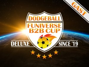 2. Dodgeball Funiverse B2B Cup Deluxe - Gast